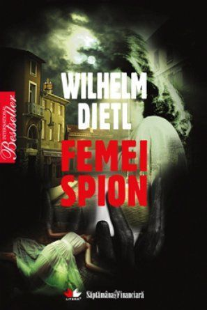 Femei Spion by Wilhelm Dietl