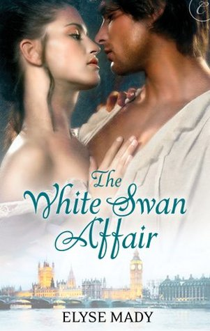 The White Swan Affair by Elyse Mady