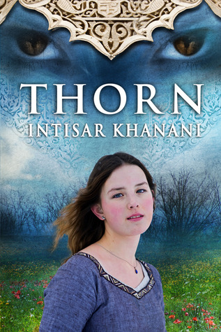 Thorn by Intisar Khanani