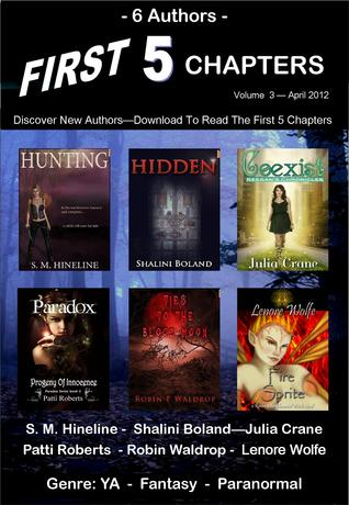 First 5 Chapters - Volume 3 by S.M. Hineline