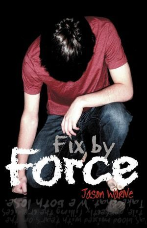 Fix by Force by Jason Warne