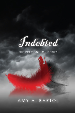 Indebted (The Premonition, #3)