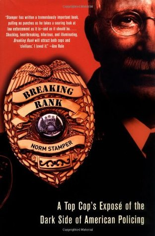 Breaking Rank by Norm Stamper
