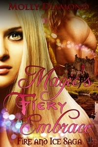 Magic's Fiery Embrace by Molly Diamond