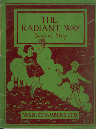 The Radiant Way Second Step by W.&R. Chambers Ltd ...