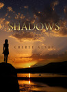 Shadows (The Shadow Series #1)