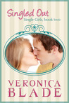 Singled Out (Single Girls, #2)
