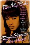Be My Baby by Ronnie Spector