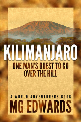 Kilimanjaro by M.G. Edwards