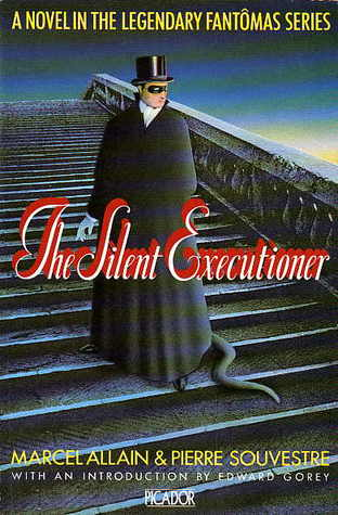The Silent Executioner by Marcel Allain