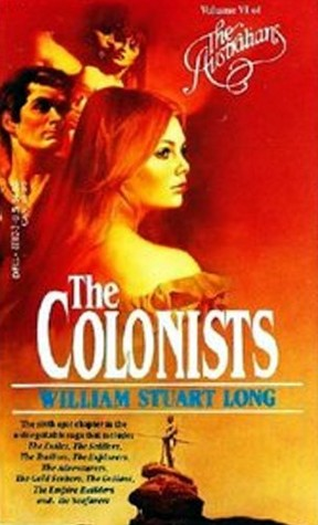 The Colonists by William Stuart Long