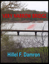 Very Narrow Bridge