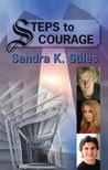 Steps to Courage by Sandra Stiles