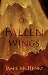 On Fallen Wings (Stone Portals, #1)