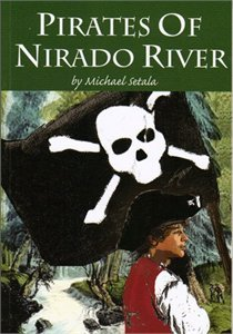 Pirates of Nirado River by Michael Setala