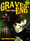 Graves' End: A Magical Thriller