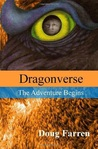Dragonverse: The Adventure Begins (Dragonverse, #1)