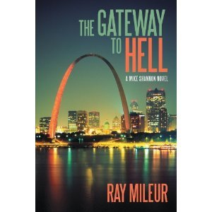 The Gateway to Hell by Ray Mileur