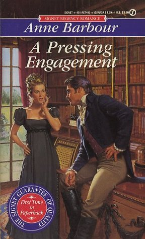A Pressing Engagement by Anne Barbour
