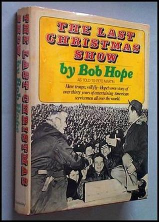 The Last Christmas Show by Bob Hope