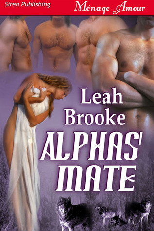 Alphas' Mate by Leah Brooke