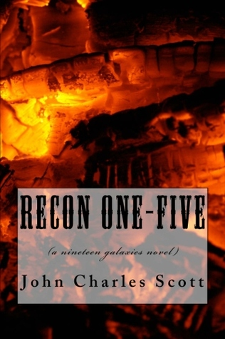 Recon One-Five by John Charles Scott