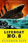 Lifeboat No. 8 by Elizabeth Kaye