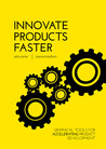 Innovate Products Faster