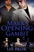 Mark's Opening Gambit