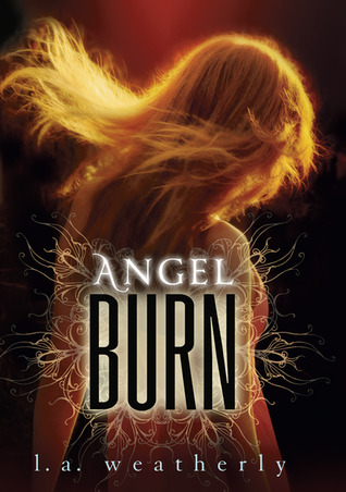Angel Burn by L.A. Weatherly