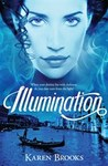 Illumination (Curse of The Bond Riders, #3)