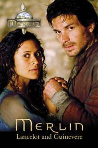 Lancelot and Guinevere (The Adventures of Merlin Series 2, #4)