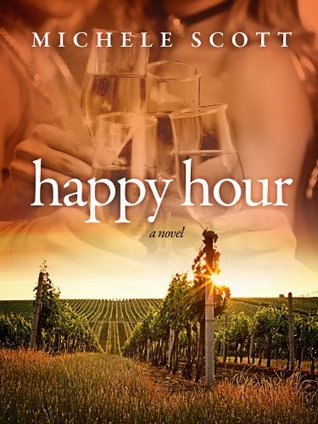 Happy Hour by Michele Scott