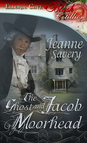 The Ghost and Jacob Moorhead (The Ghost and Romance, #1)