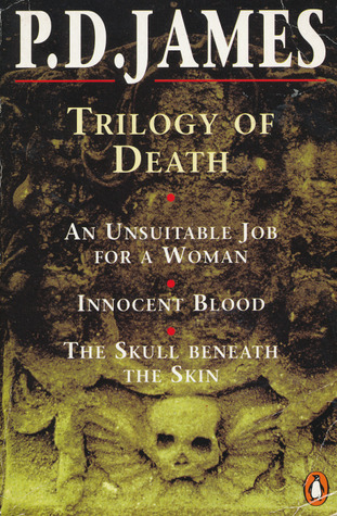 Omnibus: Unsuitable Job For A Woman / Innocent Blood / The Skull Beneath the Skin