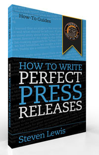 How to Write Perfect Press Releases by Steven Lewis