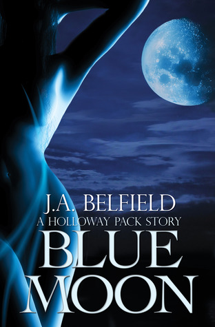 Blue Moon (Holloway Pack, #2)