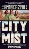 City in the Mist (America 2040, #3)