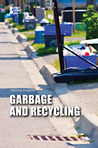 Garbage and Recycling: Opposing Viewpoints