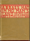 A Brass Hat in No Man's Land by F.P. Crozier