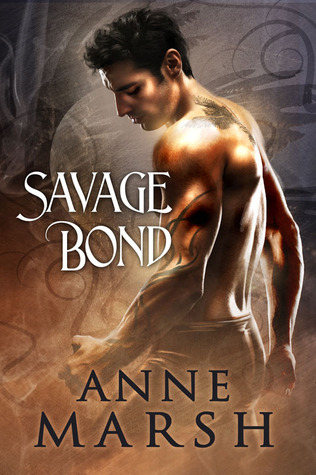 Savage Bond by Anne Marsh