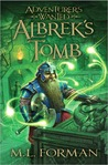 Albrek's Tomb by M.L. Forman