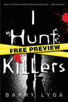 "I Hunt Killers - Free Preview (The First 10 Chapters): with Bonus Prequel Short Story ""Career Day"""