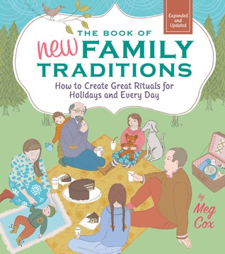 The Book of New Family Traditions by Meg Cox