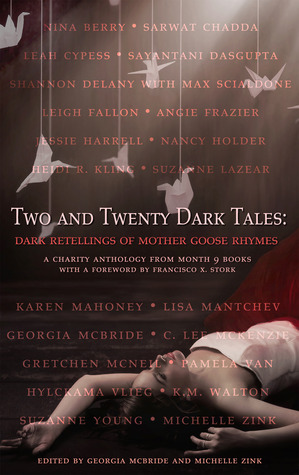 Two and Twenty Dark Tales by Georgia McBride and Michelle Zink
