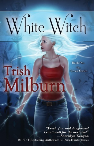 Get White Witch (The Coven #1) by Trish Milburn PDF