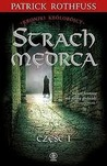 Strach mędrca, Część 1 (The Kingkiller Chronicle #2)