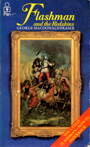 Flashman and the Redskins (The Flashman Papers, #7)