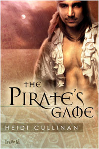 The Pirate's Game by Heidi Cullinan