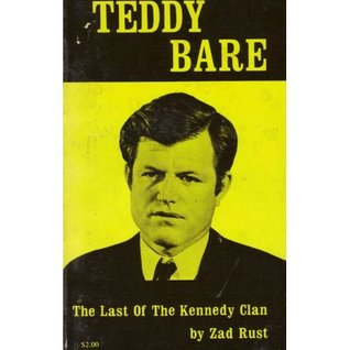 Teddy Bare:  The Last Of The Kennedy Clan